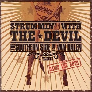 David Lee Roth - Strummin' With The Devil
