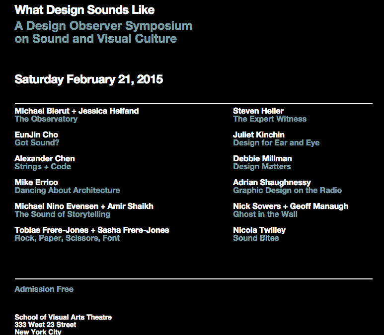 """What Design Sounds Like"" – A Design Observer Symposium"