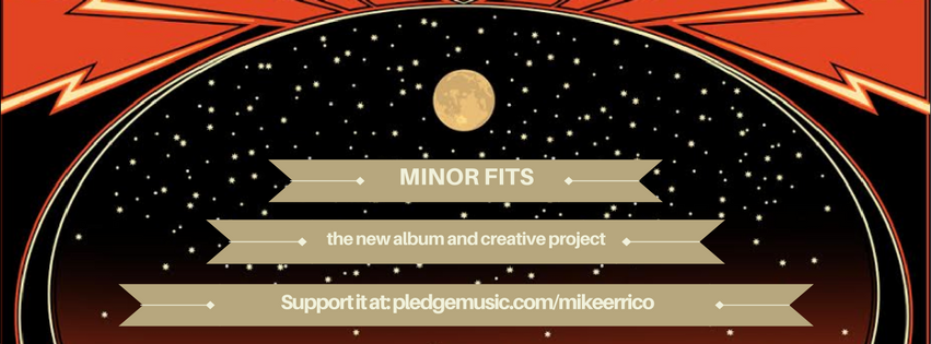 """Minor Fits,"" the new album by Mike Errico"