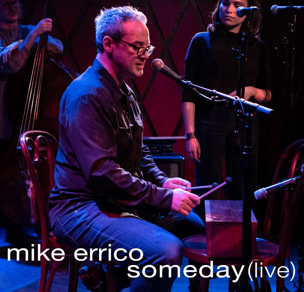 https://mikeerrico.bandcamp.com/track/someday-live-2
